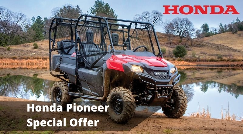 Honda Pioneer Utility Vehicle Special Offer